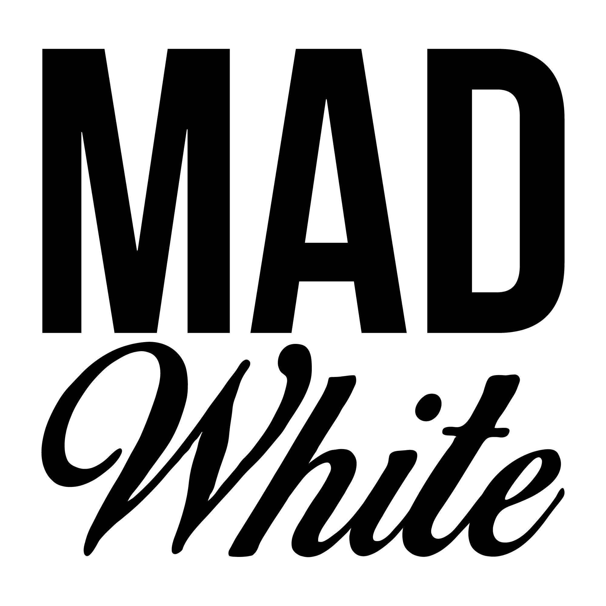Mad White